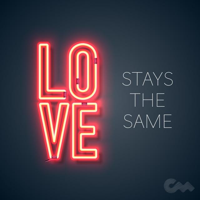 Love Stays the Same