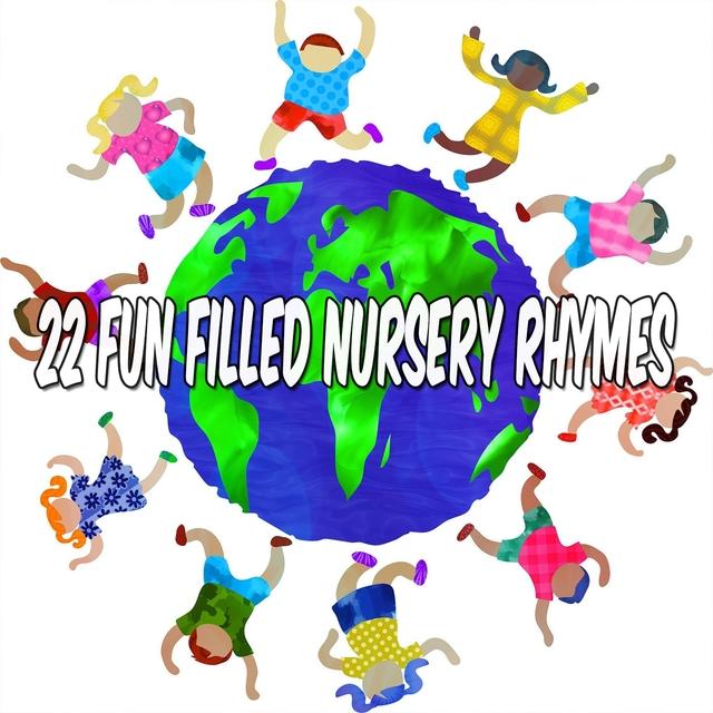 Couverture de 22 Fun Filled Nursery Rhymes