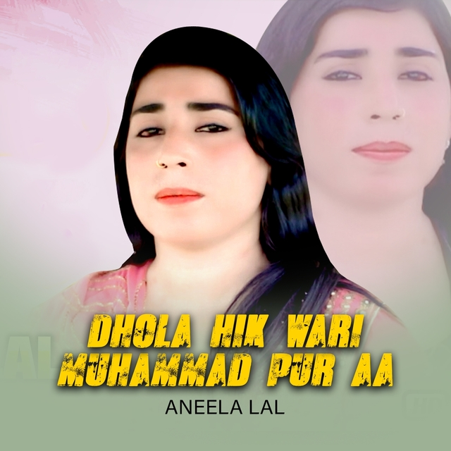 Dhola Hik Wari Muhammad Pur Aa