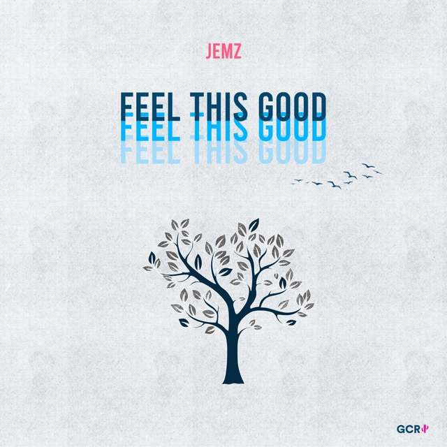 Feel This Good