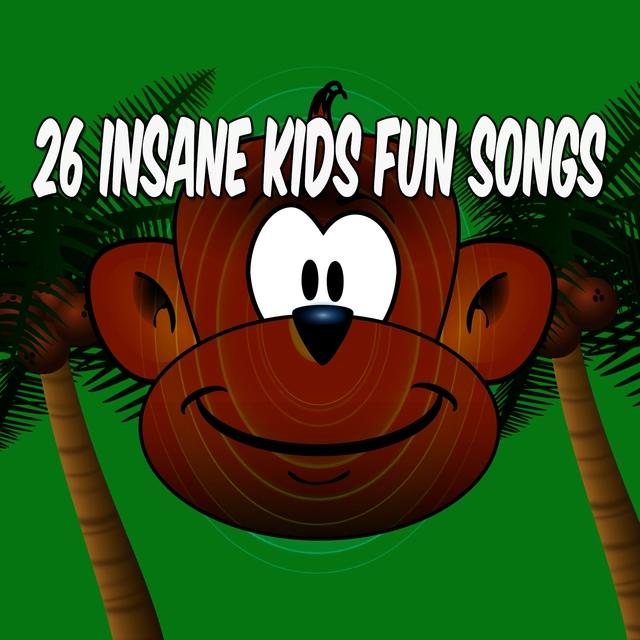 26 Insane Kids Fun Songs
