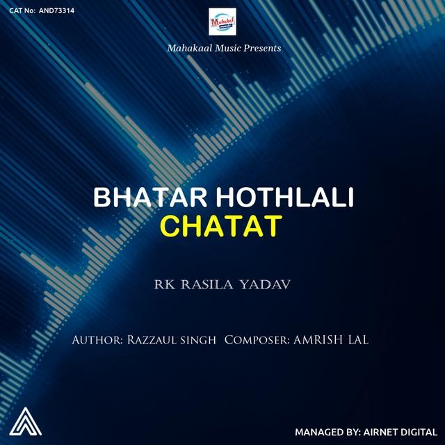 Bhatar Hothlali Chatat
