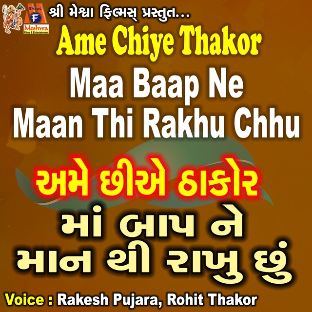 Ame Chiye Thakor Maa Baap Ne Maan Thi Rakhu Chhu
