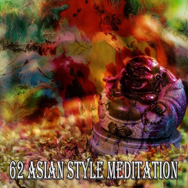 Couverture de 62 Asian Style Meditation