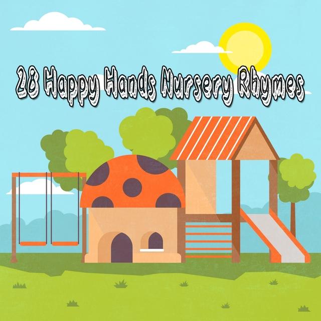 Couverture de 28 Happy Hands Nursery Rhymes