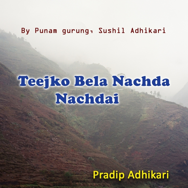 Teejko Bela Nachda Nachdai