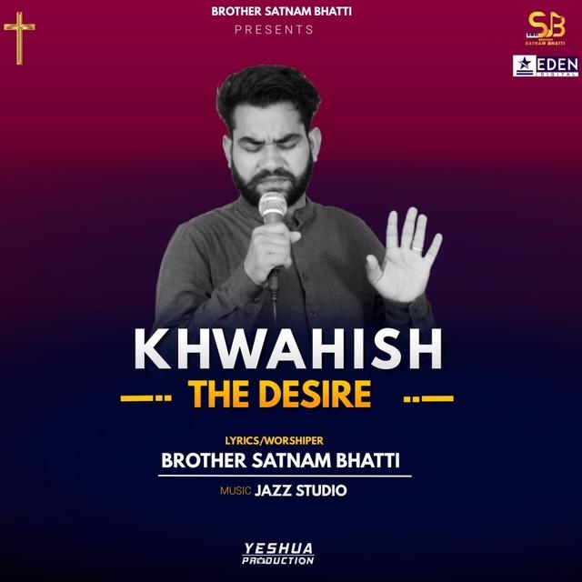 Khwahish - The Desire