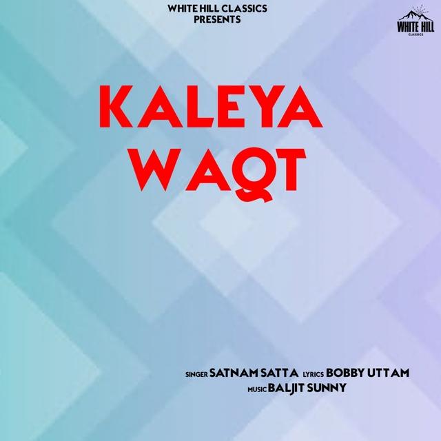 Couverture de Kaleya Waqt