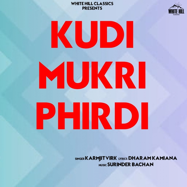 Couverture de Kudi Mukri Phirdi