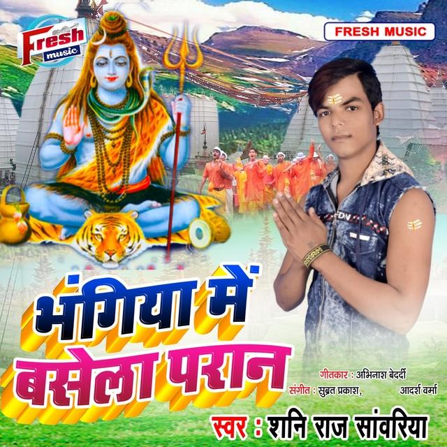 Bhangiya Me Basela Pran