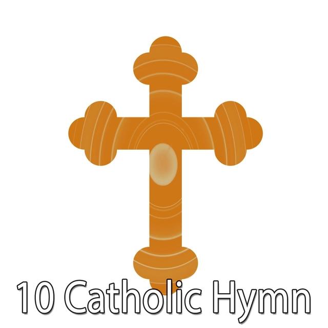 Couverture de 10 Catholic Hymn