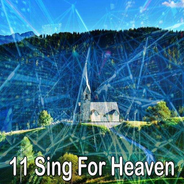 Couverture de 11 Sing for Heaven