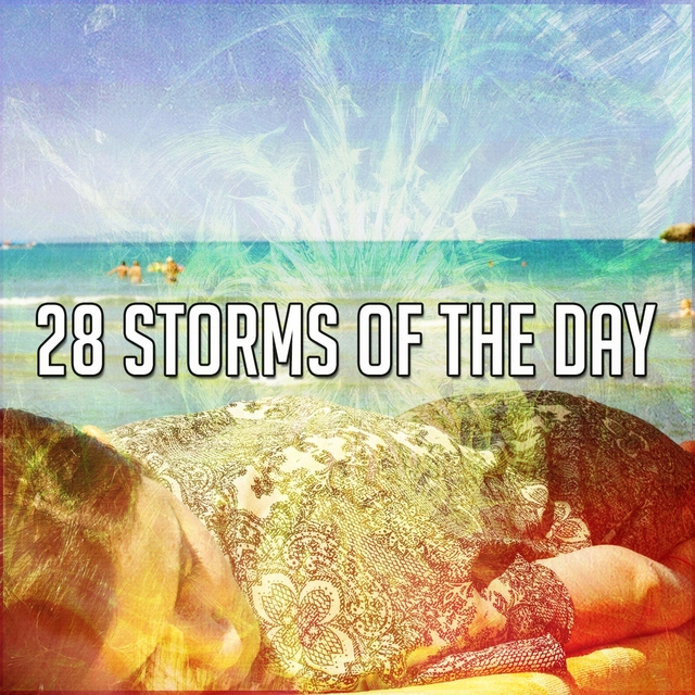 28 Storms of the Day