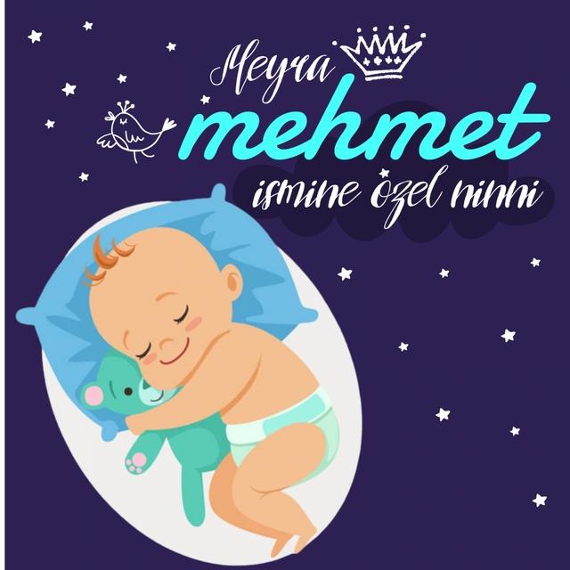 Mehmet İsmine Özel Ninni