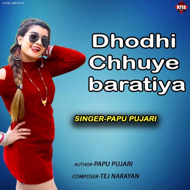 Dhodhi Chhuye Baratiya
