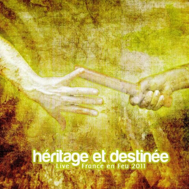 Héritage et destinée