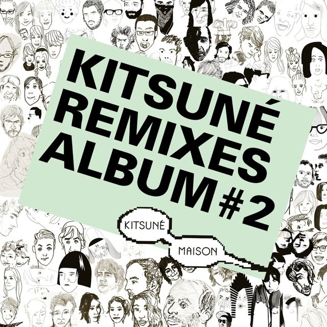 Kitsuné Remixes Album #2