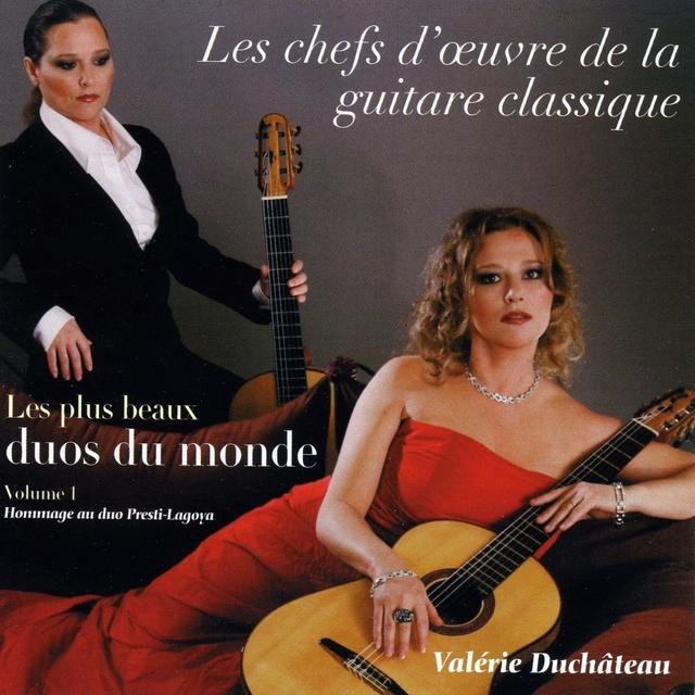 Les chefs d'oeuvre de la guitare classique, vol. 1 : les plus beaux duos du monde