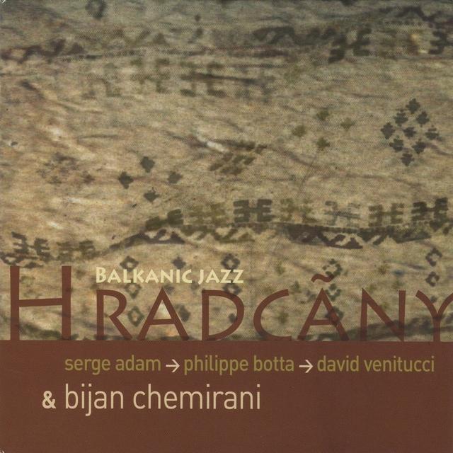 Hradcãny / Balkanic Jazz