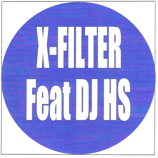 X-filter, dj hs