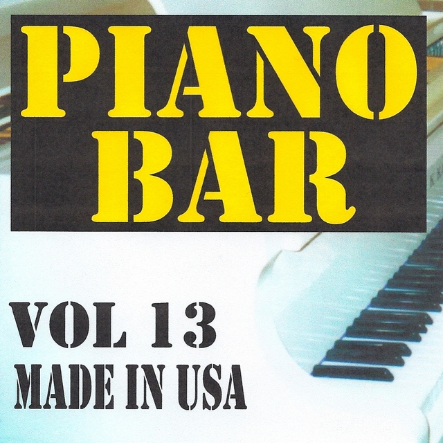 Piano bar volume 13 - made in usa