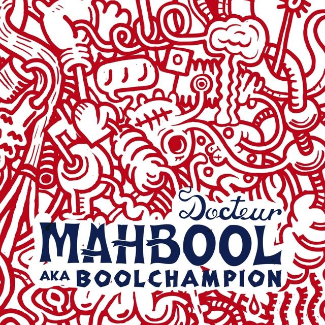 Couverture de Docteur Mahbool aka Boolchampion