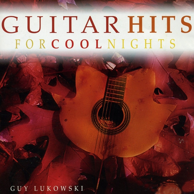 Guitar Hits for Cool Nights