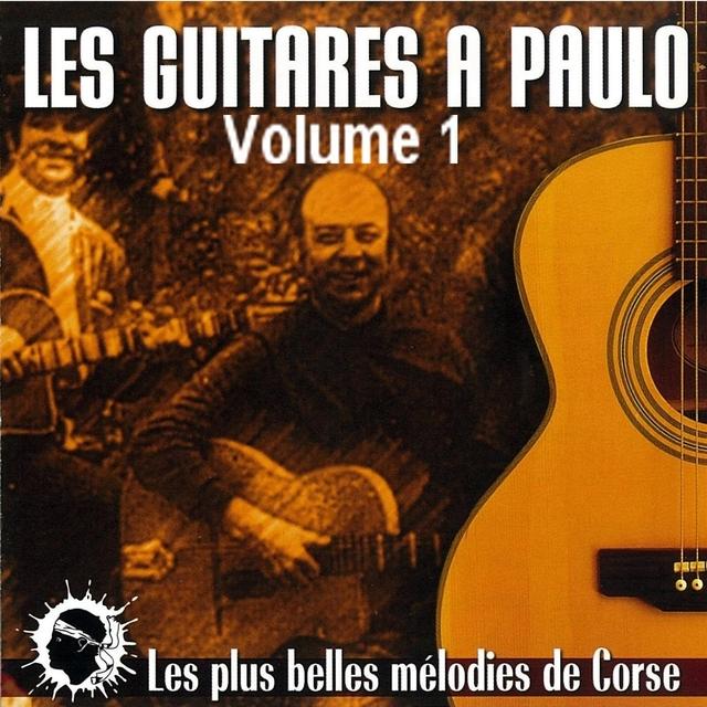 Les guitares à Paulo Volume 1