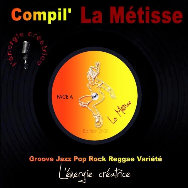 Compilation la métisse 2008