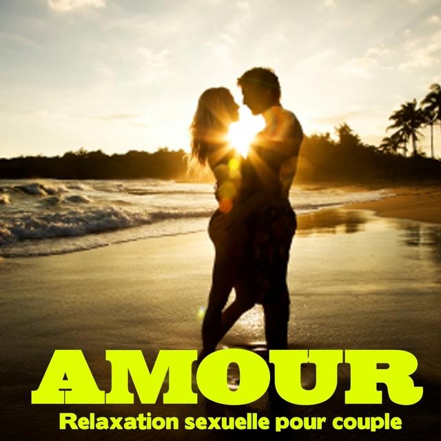 Amour : Relaxation sexuelle pour couple