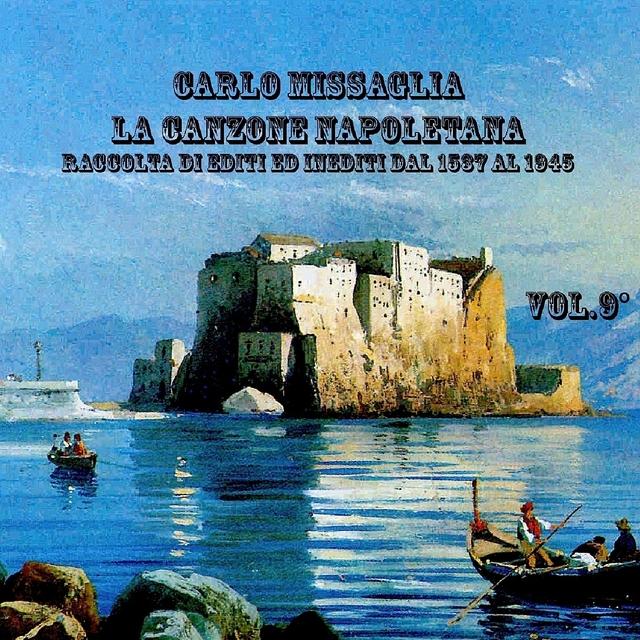 La canzone napoletana, Vol. 9 (1916 - 1935)