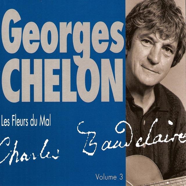 """Georges Chelon chante """"Les fleurs du mal"""", Vol. 3"""