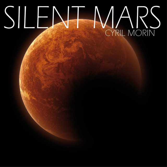 Silent Mars (Original Motion Picture Soundtrack)