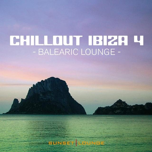 Chill Out Ibiza, Vol. 4