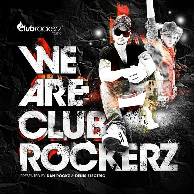 We Are Club Rockerz