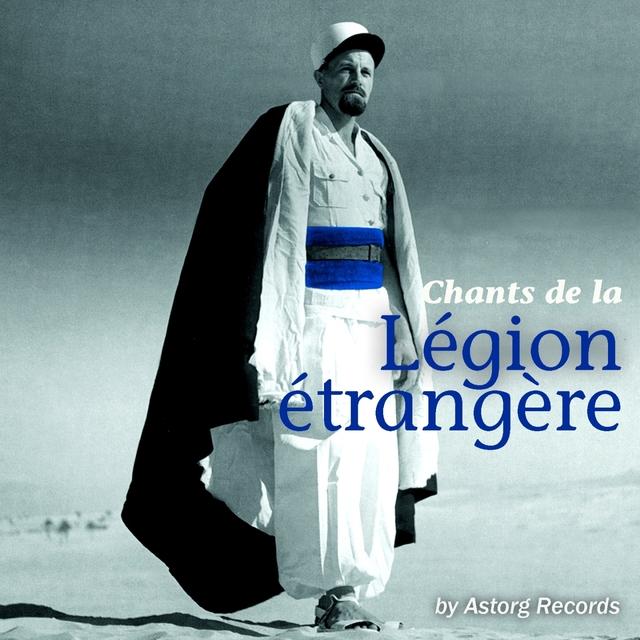 Chants de la Légion Etrangère