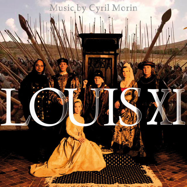 Louis XI (Original Motion Picture Soundtrack)