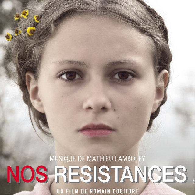 Nos résistances (Bande originale du film)
