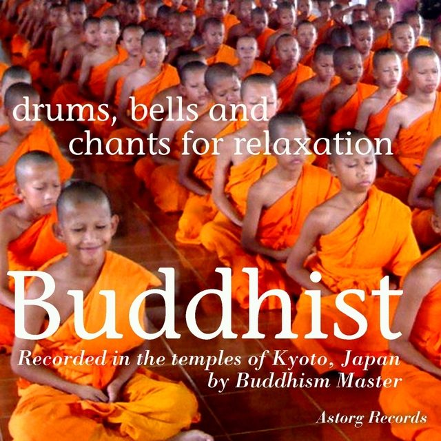 Buddhist Drums, Bells and Chants for Relaxation