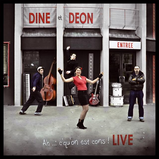 Dine & Déon Live : Ah c'qu'on est cons !