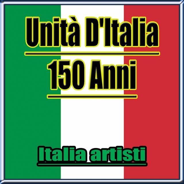Unità d'Italia : 150 anni