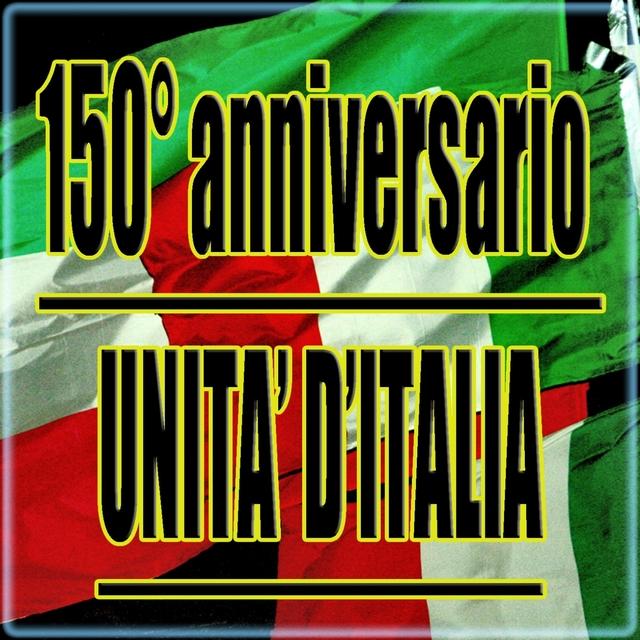 150° anniversario : Unità d'Italia