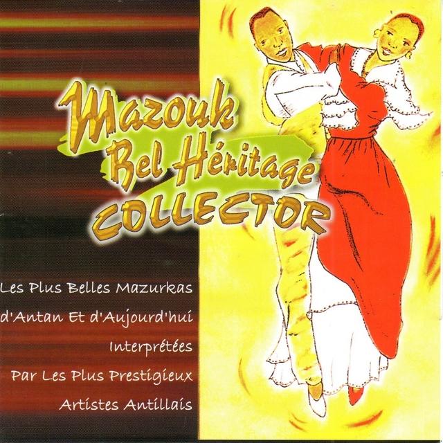 Mazouk bel héritage - Collector