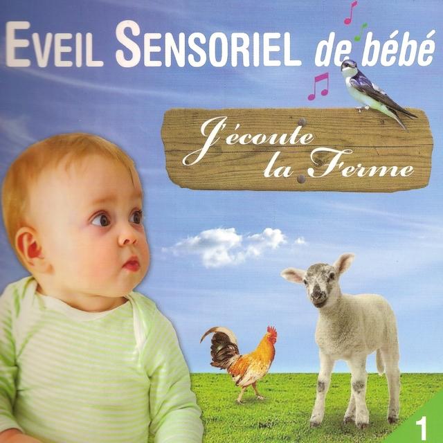 J'écoute la ferme - Eveil sensoriel de bébé