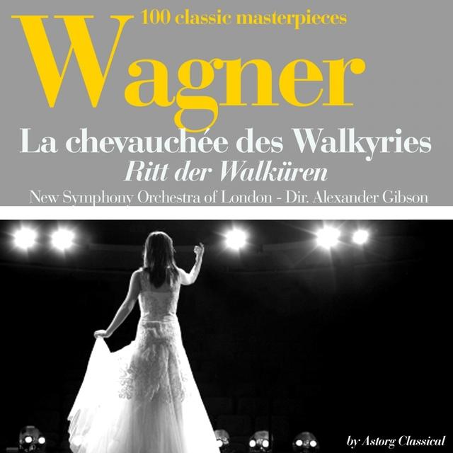 Wagner : La chevauchée des Walkyries