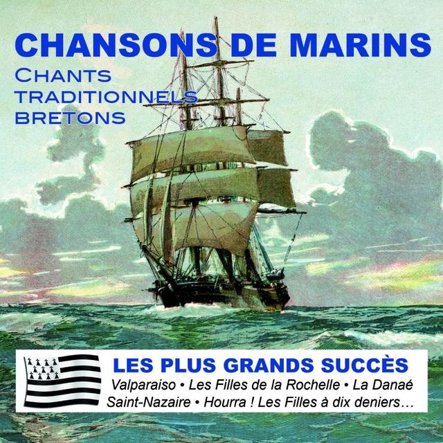 Chansons de Marins - Chants Traditionnels Bretons