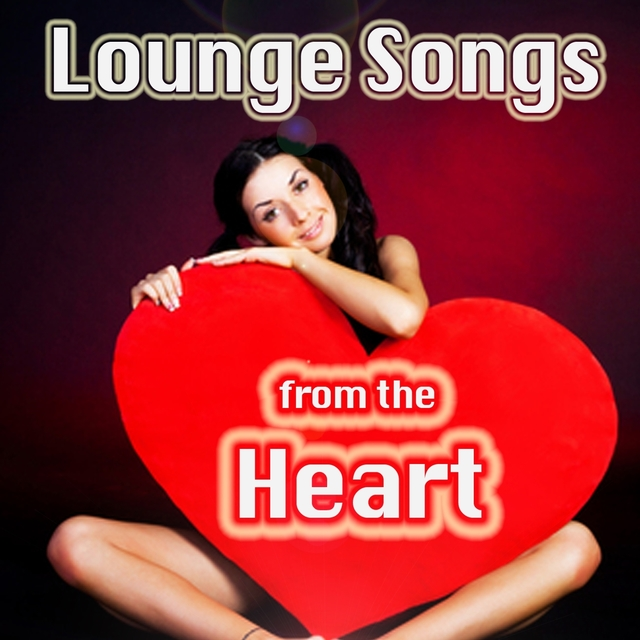 Couverture de Lounge Songs from the Heart