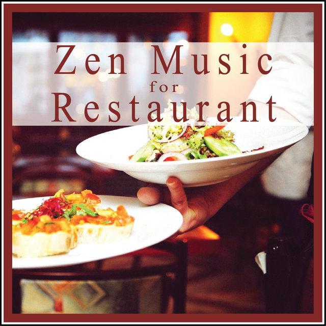 Couverture de Zen Music for Restaurant