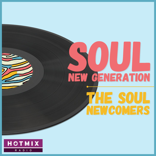 Couverture de Soul New Generation (The Soul Newcomers)
