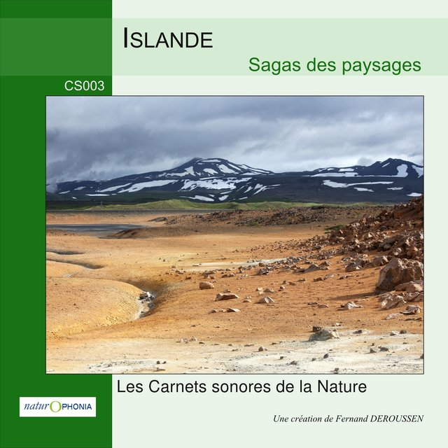 Naturophonia: Islande, sagas des paysages